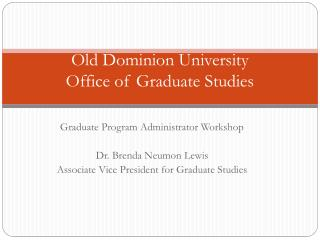 Old Dominion University Office of Graduate Studies