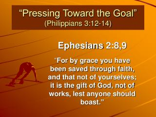 """Pressing Toward the Goal"" (Philippians 3:12-14)"