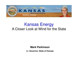 Mark Parkinson Lt. Governor, State of Kansas