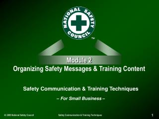 Module 2 Organizing Safety Messages & Training Content