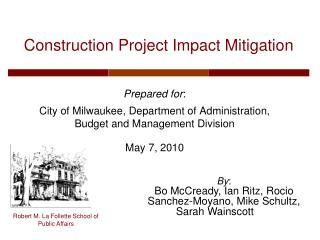 Construction Project Impact Mitigation