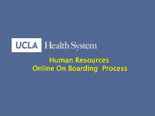Human Resources 		Online On Boarding  Process