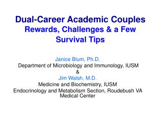 Dual-Career Academic Couples Rewards, Challenges & a Few Survival Tips