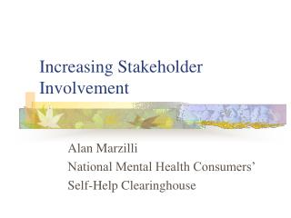 Increasing Stakeholder Involvement