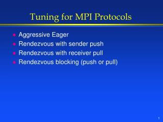 Tuning for MPI Protocols