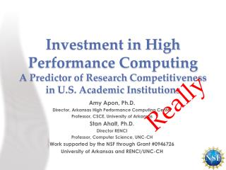 Investment in High Performance  Computing A  Predictor of Research  Competitiveness in  U.S. Academic  Institutions