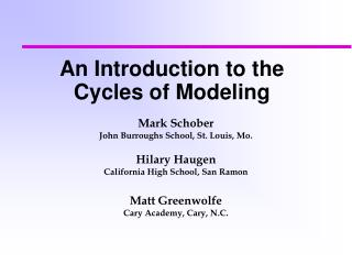 An Introduction to the Cycles of Modeling