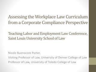 Nicole Buonocore Porter, Visiting Professor of Law, University of Denver College of Law Professor of Law, University of
