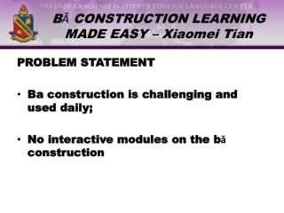 BǍ CONSTRUCTION LEARNING MADE EASY – Xiaomei Tian