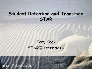 Student Retention and Transition STAR