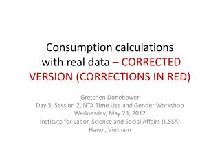 Consumption calculations  with real  data – CORRECTED VERSION (CORRECTIONS IN RED)