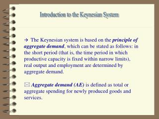 Introduction to the Keynesian System