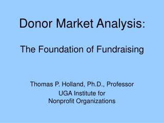 Donor Market Analysis : The Foundation of Fundraising