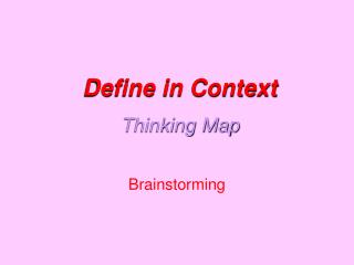 Define in Context Thinking Map