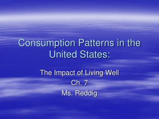 Consumption Patterns in the United States: