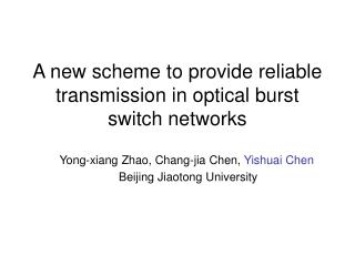 A new scheme to provide reliable transmission in optical burst switch networks