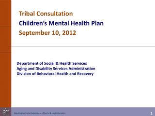Department of Social & Health Services Aging and Disability Services Administration Division of Behavioral Health and R