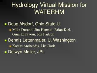 Hydrology Virtual Mission for WATERHM