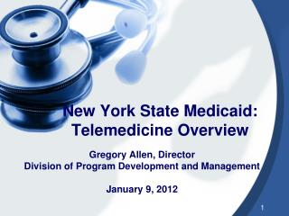 New York State Medicaid: Telemedicine Overview