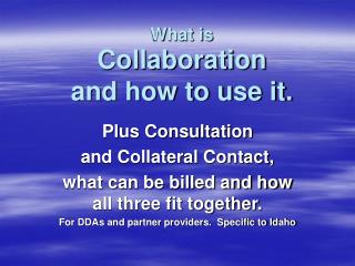 What is Collaboration and how to use it.