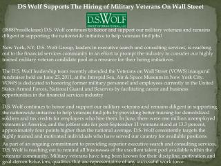 DS Wolf Supports The Hiring of Military Veterans On Wall