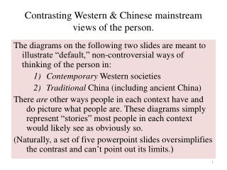 Contrasting  Western & Chinese mainstream  views of the person.
