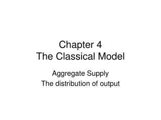 Chapter 4 The Classical Model