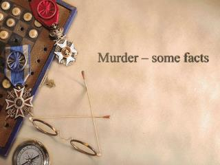 Murder – some facts
