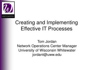 Creating and Implementing Effective IT Processes
