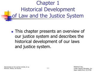 Chapter 1 Historical Development  of Law and the Justice System