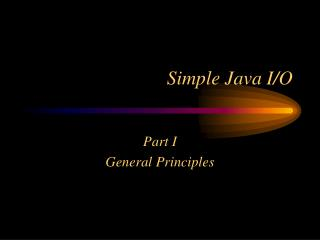 Simple Java I/O