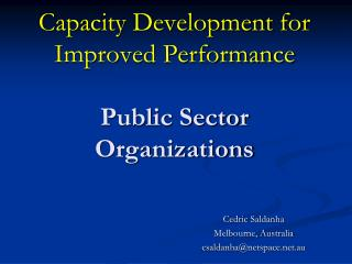 Capacity Development for Improved Performance Public Sector Organizations
