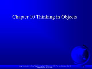 Chapter 10 Thinking in Objects