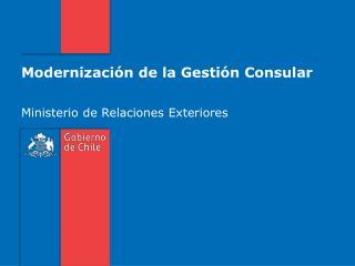 Modernización de la Gestión Consular