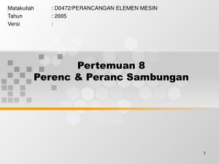 Pertemuan 8 Perenc & Peranc Sambungan