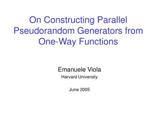 On Constructing Parallel Pseudorandom Generators from One-Way Functions