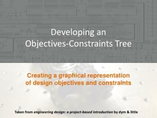 Developing an  Objectives-Constraints Tree