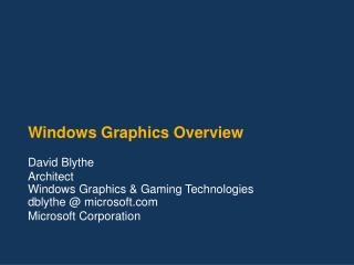 Windows Graphics Overview