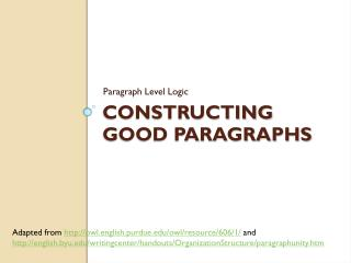 Constructing Good Paragraphs