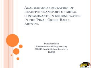Analysis and simulation of reactive transport of metal contaminants in ground water in  the Pinal  Creek Basin, Arizona