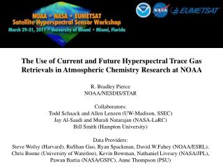 The  Use of Current and Future  Hyperspectral  Trace Gas  Retrievals in Atmospheric Chemistry Research at NOAA
