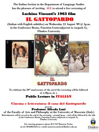 To celebrate the 50 th  anniversary of the novel the screening will be followed  @ 4.20p.m. by a Public Lecture in  ITA