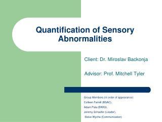 Quantification of Sensory Abnormalities