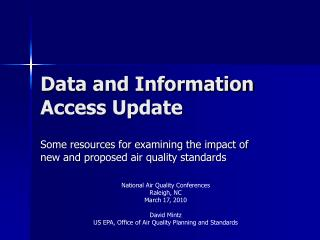 Data and Information Access Update