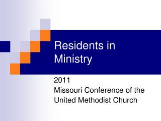Residents in Ministry