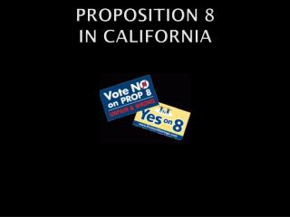 PROPOSITION 8 IN CALIFORNIA