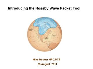 Introducing the Rossby Wave Packet Tool