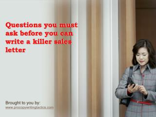 Questions you must ask before you can write a killer sales l