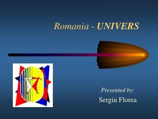Romania -  UNIVERS