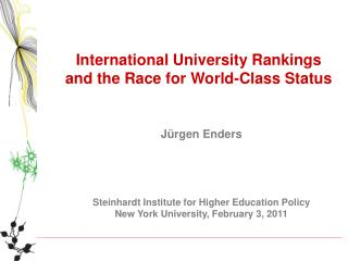 International University Rankings and the Race for World-Class Status